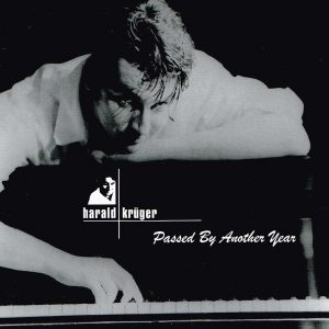 Harald-Krueger-Passed by Another Year CD kaufen